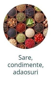 Sare, condimente, adaosuri