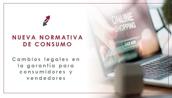 Novedades en la normativa de consumo española y garantía de productos. CECA MAGAN