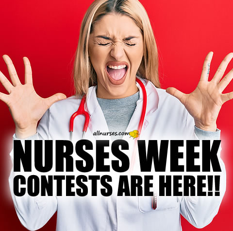 NURSES WEEK Contests Are Here!