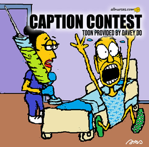 Caption Contest: Toon provided by Davey Do
