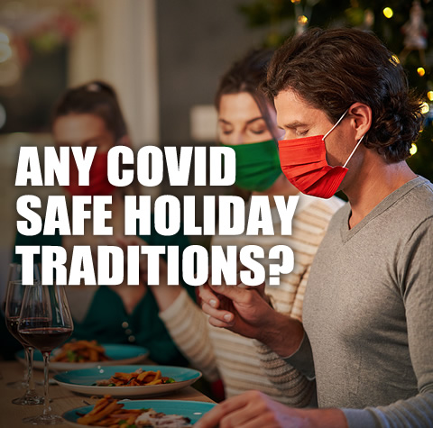 COVID safe holiday traditions
