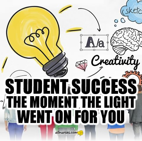 Student Success: The Moment The Light Went On For You