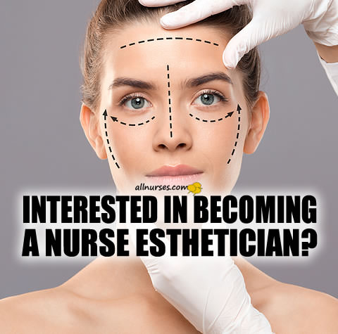 Interested in becoming a nurse esthetician?