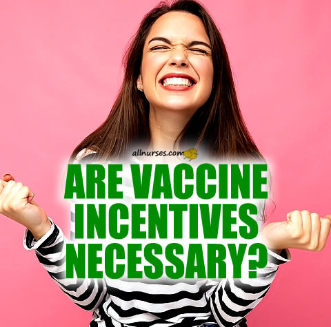 Are vaccine incentives necessary?
