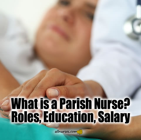 What is Parish Nurse? Roles, Education, Salary