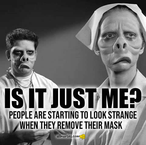 Is it just me? People are starting to look strange when they remove their mask.