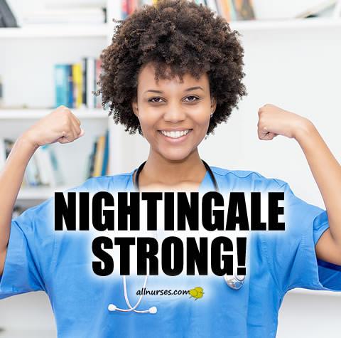 Nightingale Strong!