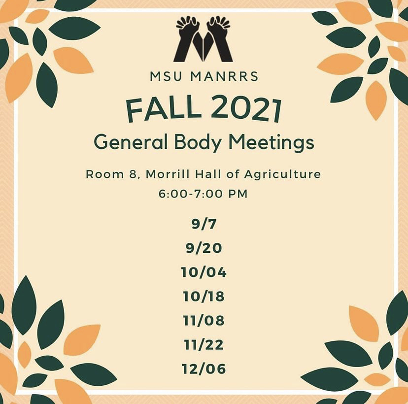 MSU MANRRS: Fall General Body Meeting @ Room 8, Morrill Hall of Agriculture
