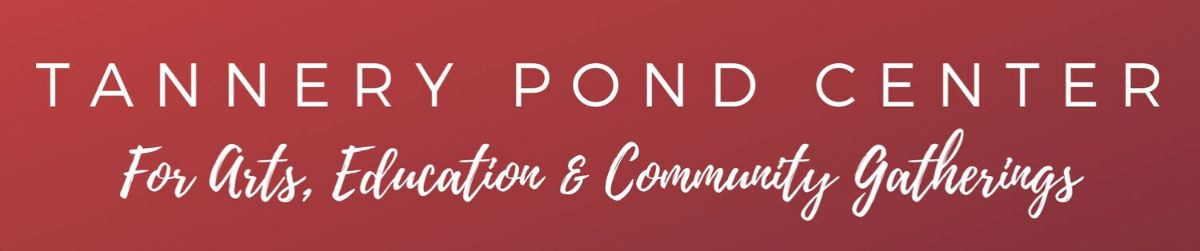 Tannery Pond Center for Arts, Education & Community Gatherings (header image)