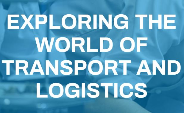 Exploring the World of Transport and Logistics