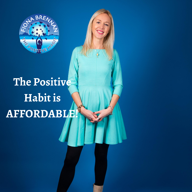 The Positive Habit is Affordable