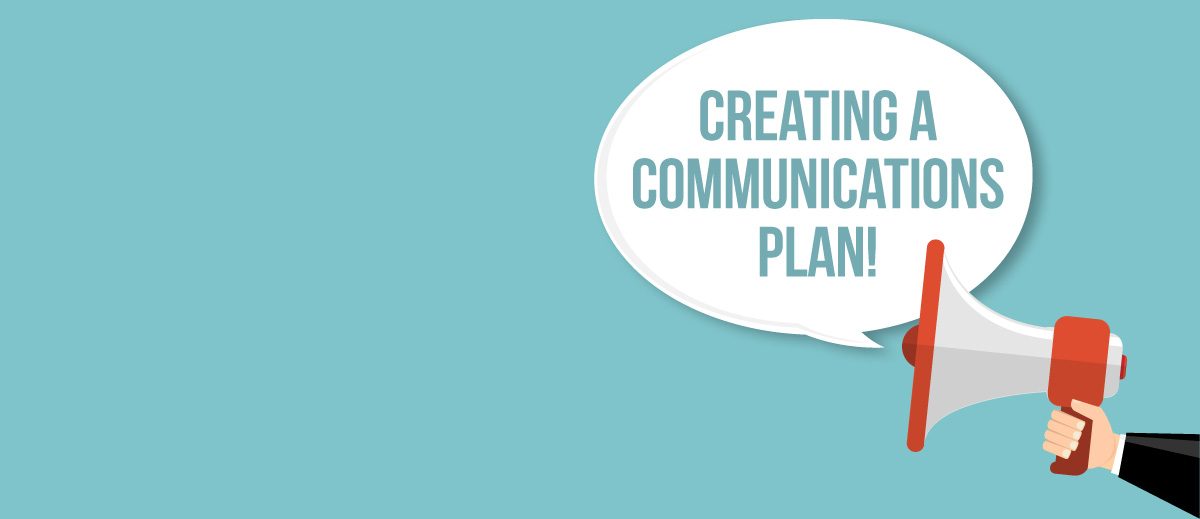 Creating a Communications Plan – Keeping it REAListic