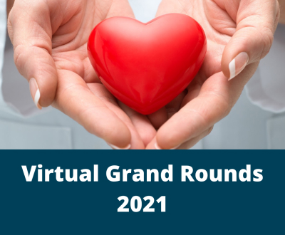Virtual Grand Rounds 2021