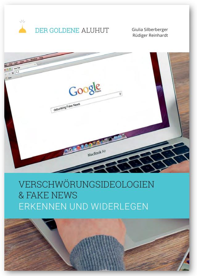 Cover Verschwörungsideologien und Fake News erkennen und widerlegen/Hrsg: Der goldene Aluhut