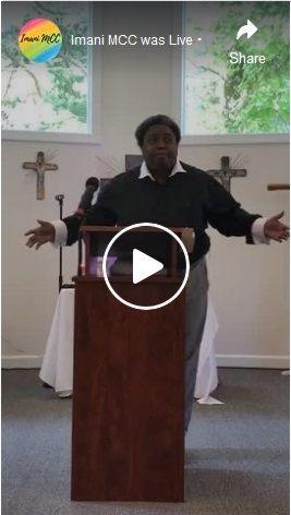 Rev. Annie Ross Preaching at Imani MCC in July