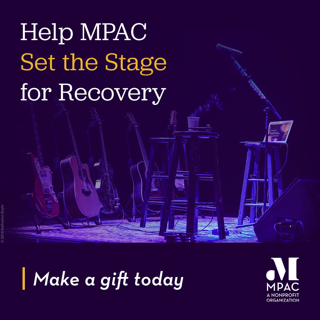 Image of Stage - Help MPAC Set the Stage for Recovery - Make a gift today!