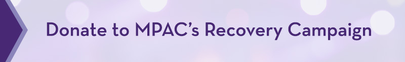 Header - Donate to MPAC's Recovery Campaign