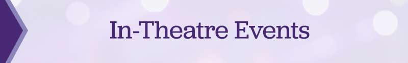 In-Theater Events Title Graphic