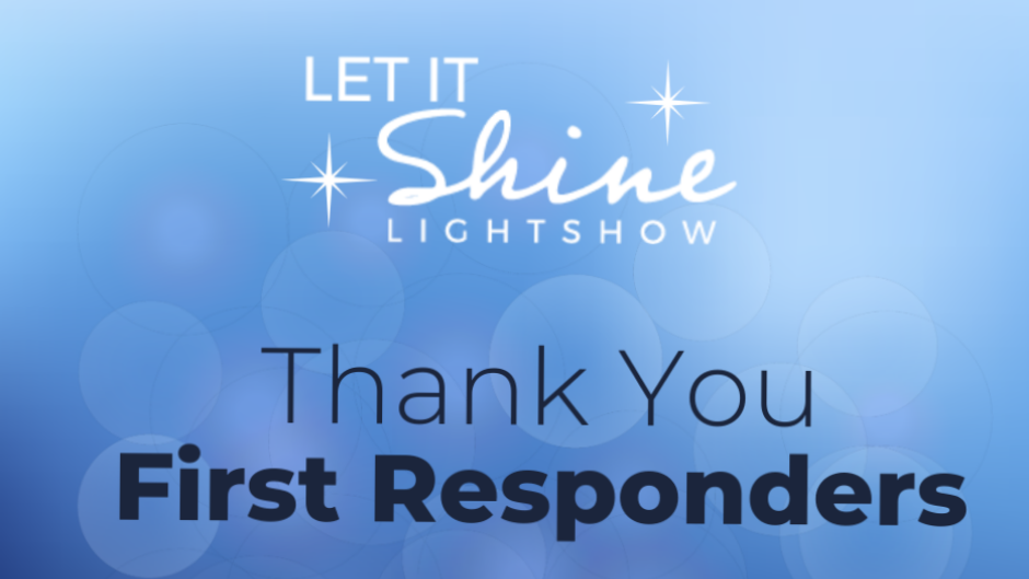Let It Shine Announces First Responders Night on Saturday, November 14