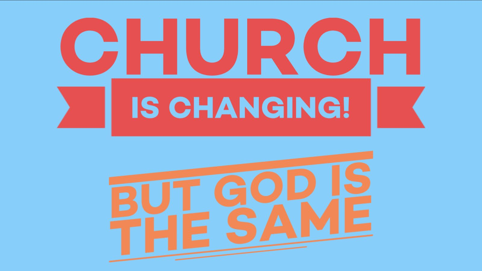 Church is changing