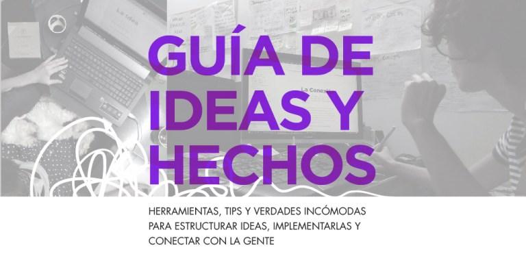 guía de ideas y hechos