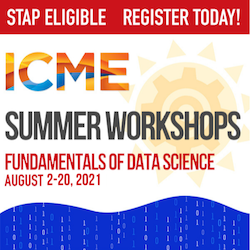 ICME's 6th annual Summer Workshop