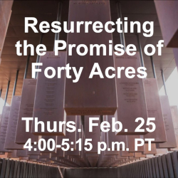 Resurrecting the Promise of Forty Acres