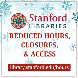 Stanford Libraries: Winter Break Hours