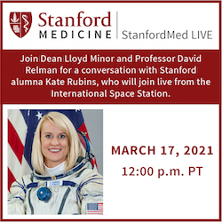 StanfordMed LIVE: Kate Rubins