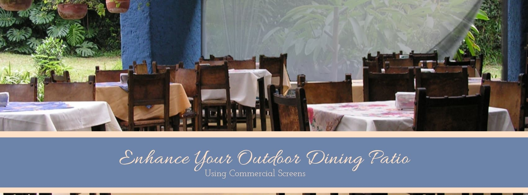 Dining Patio Banner