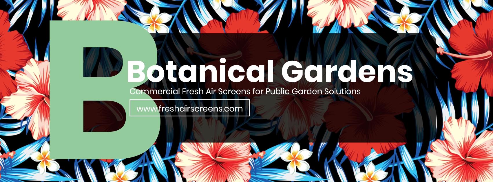 Botanical Gardens Banner