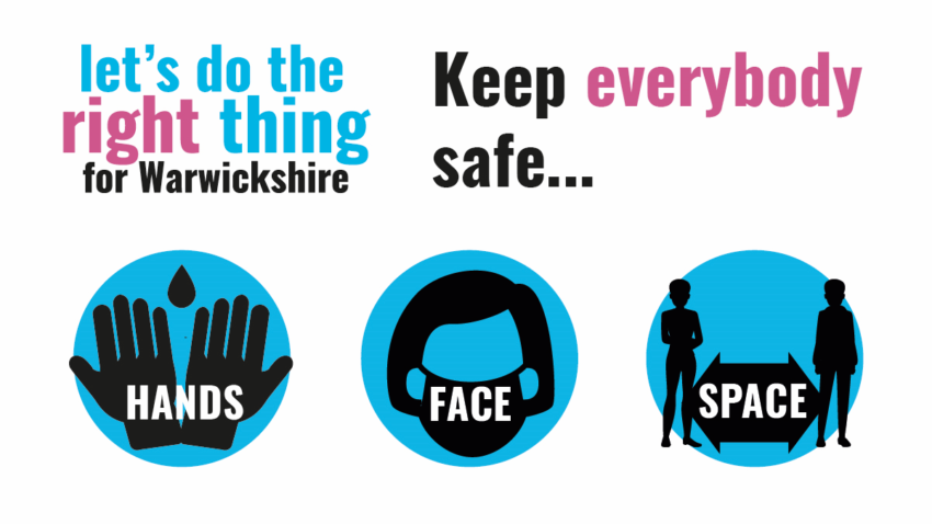 Keep everybody safe - remember: 'Hands, Face, Space'