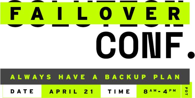 Failover Conf. // April 21 //