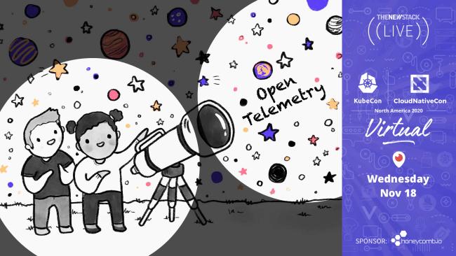 KubeCon Observability Livestream // NOV. 18 //THE NEW STACK PERISCOPE TV @ 1PM PST