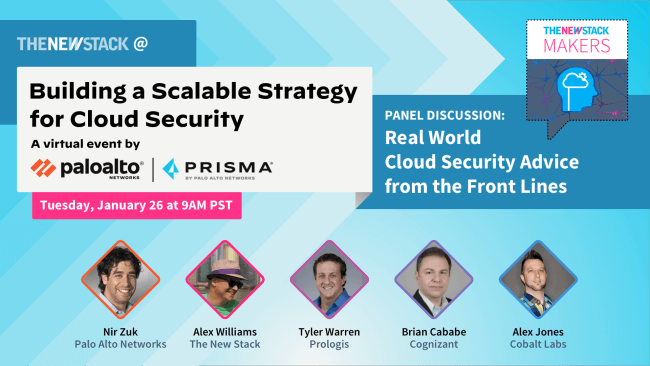 Building a Scalable Strategy for Cloud Security // JAN. 26//VIRTUAL @ 9AM PST, 10AM GMT, 12PM SGT