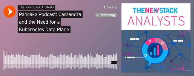 Pancake Podcast: Cassandra and the Need for a Kubernetes Data Plane