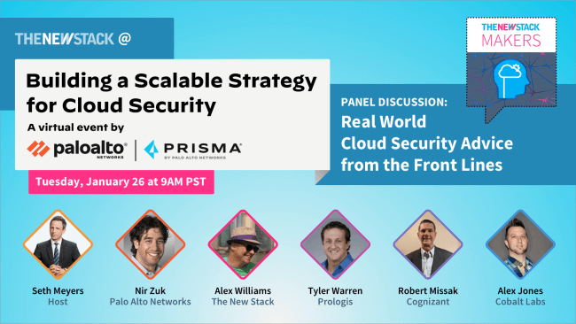 Building a Scalable Strategy for Cloud Security // JAN. 26 // VIRTUAL @ 9AM PST, 10AM GMT, 12PM SGT