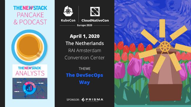 KubeCon + CloudNativeCon Europe 2020 // APRIL 1//AMSTERDAM, THE NETHERLANDS @ RAI AMSTERDAM