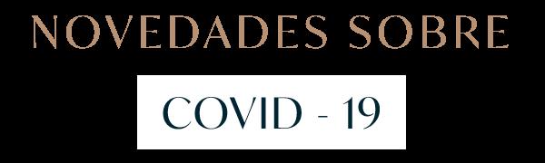 NOVEDADES SOBRE COVID-19