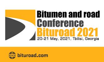 Bitumen & Road Conference BituRoad Tbilisi, Georgia 20-21 May 2021