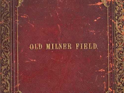 Front cover of the 'Old Milner Field' book, 1877