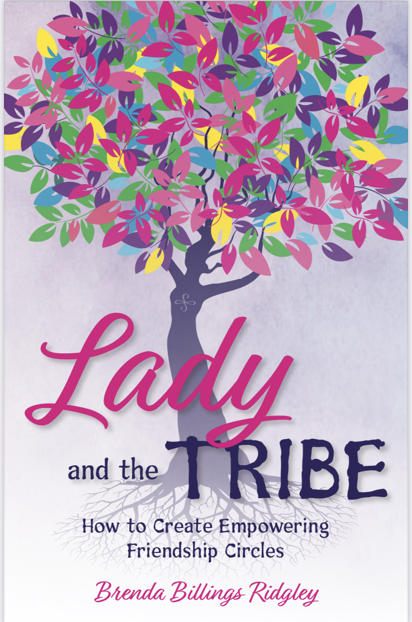 Lady and the Tribe by Brenda Billings Ridgley
