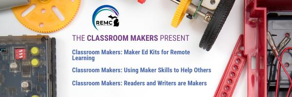 Classroom Makers Webinars