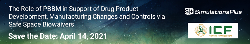 The role of PBBM in Support of Drug Product Development, Manufacturing Changes and Controls via Safe Space Biowaivers April 14 2021 simulations plus