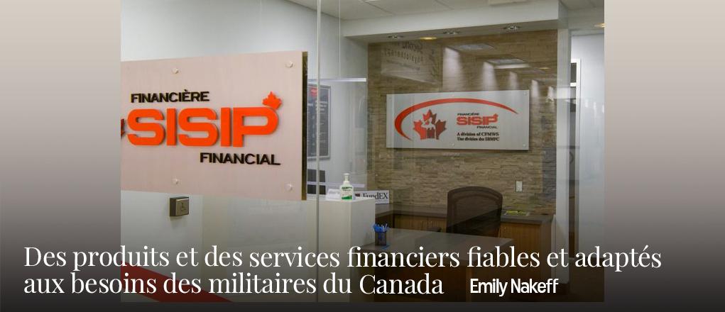 Des produits et des services financiers fiables et adaptés aux besoins des militaires duCanada