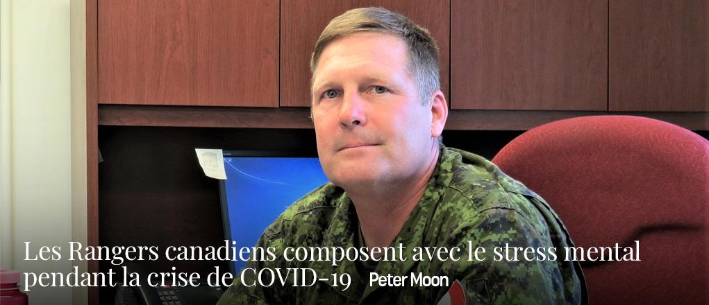 Les Rangers canadiens composent avec le stress mental pendant la crise de COVID-19