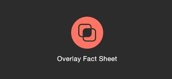Overlay Fact Sheet