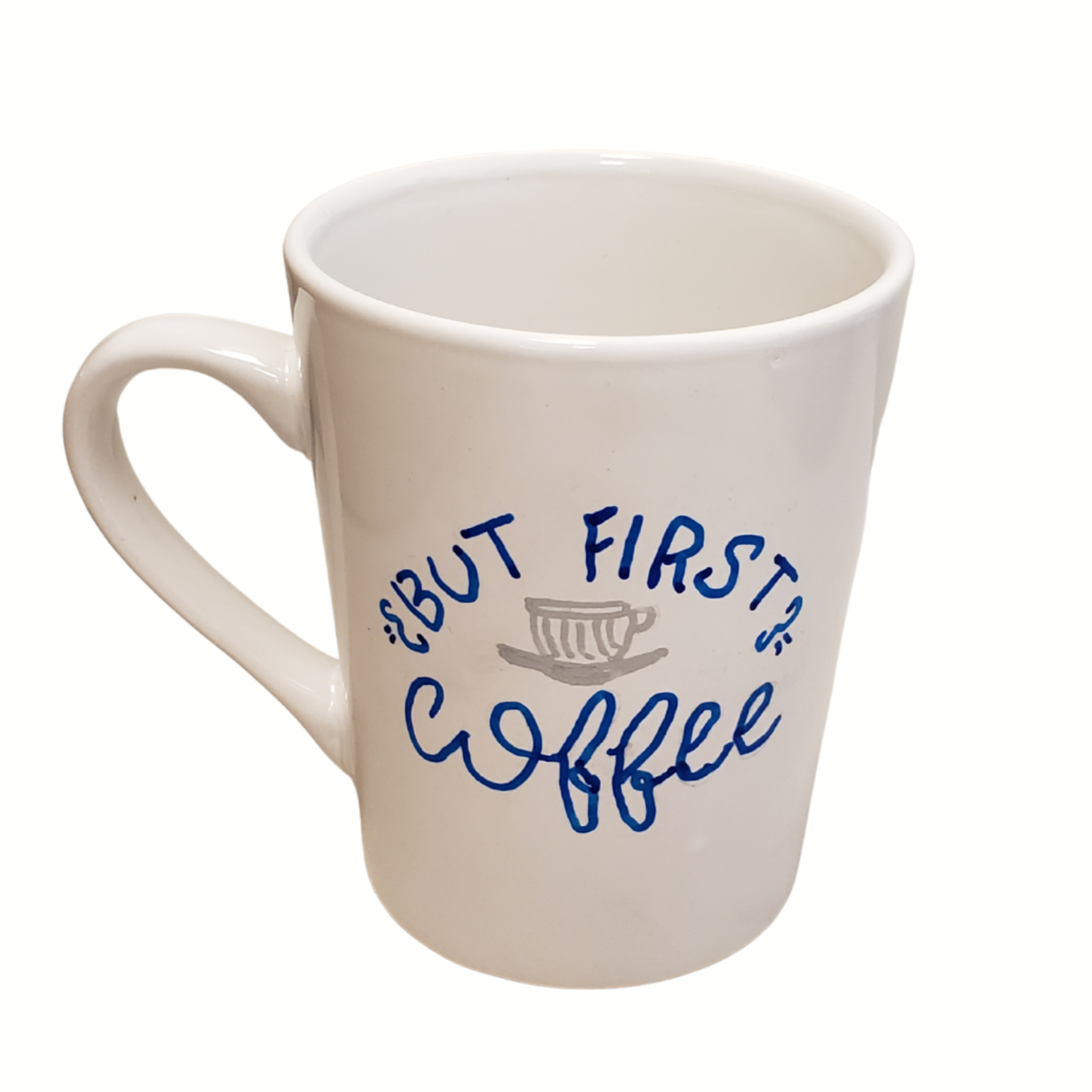 """Sharpie Coffee Mug says """"But First Coffee"""""""