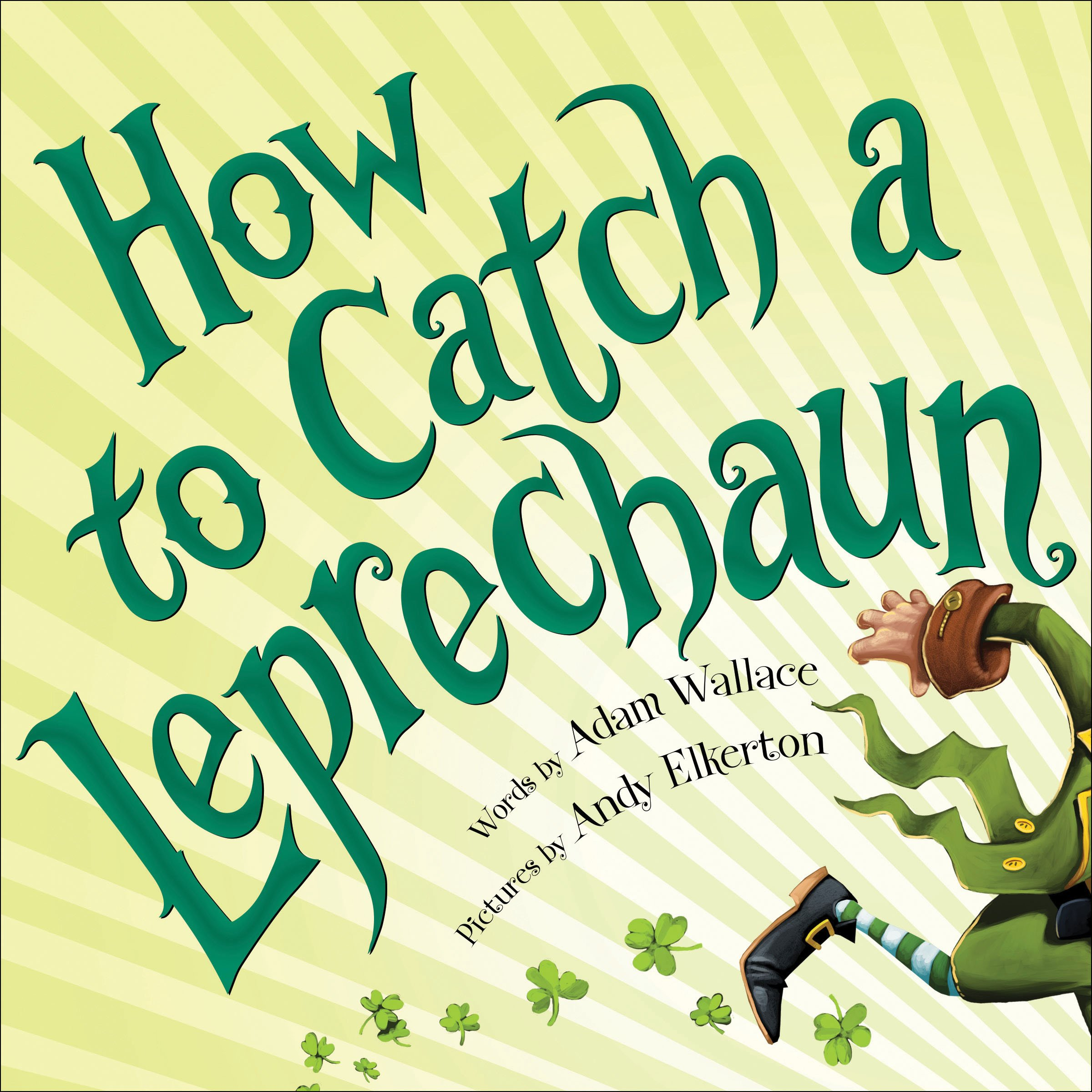 Book Cover by How to Catch a Leprechaun