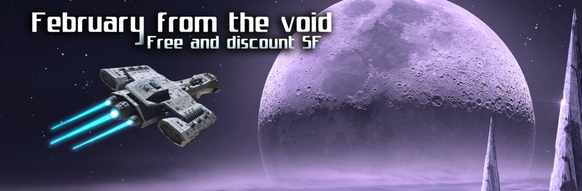 February from the void: FREE and discount science fiction